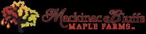 Mackinac Bluffs Maple Farms Logo